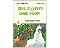 Des poules chez vous !