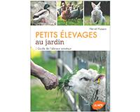 Livre Petits élevages au jardin