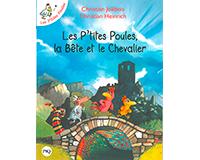 Les P'tites Poules, la B�te et le Chevalier