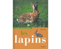 Les lapins, guide de l'éleveur amateur