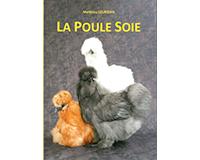 Livre la poule soie