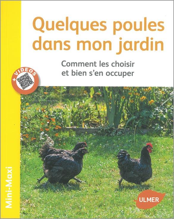 Quelques poules dans mon jardin