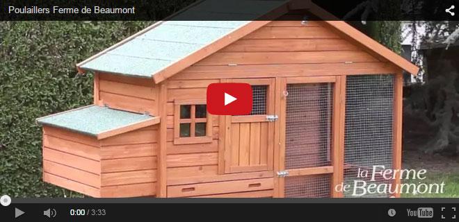 Vid�o Youtube sur les poulaillers Ferme de Beaumont